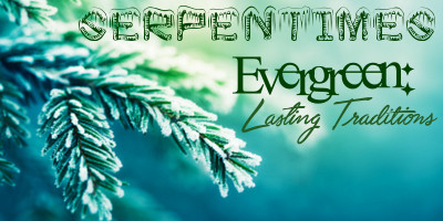 Evergreen: Lasting Traditions